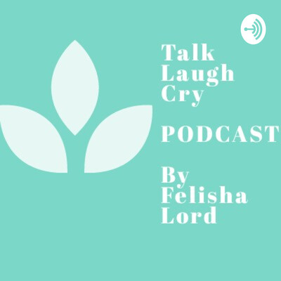 Talk Laugh Cry