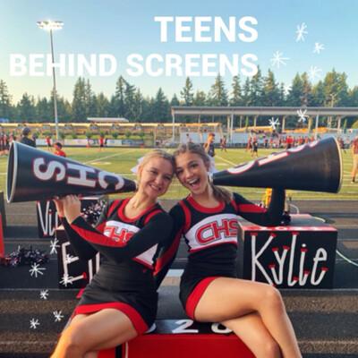 Teens Behind Screens