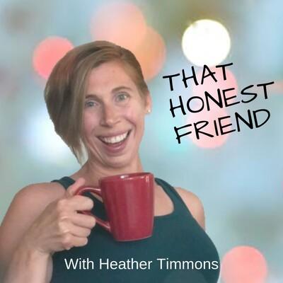 That Honest Friend