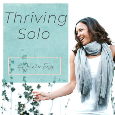 Thriving Solo Podcast