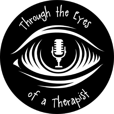 Through the Eyes of a Therapist