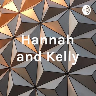 Hannah and Kelly