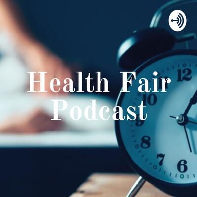 Health Fair Podcast