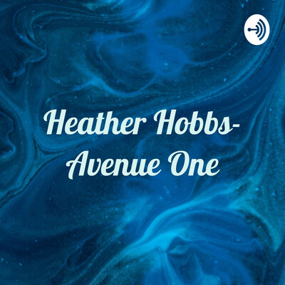Heather Hobbs- Avenue One: Dealing With Depression