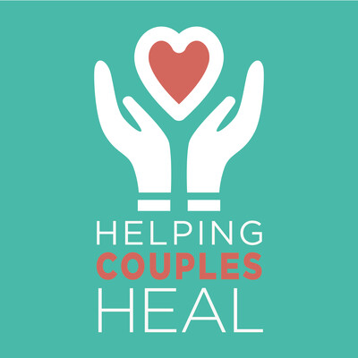 Helping Couples Heal Podcast