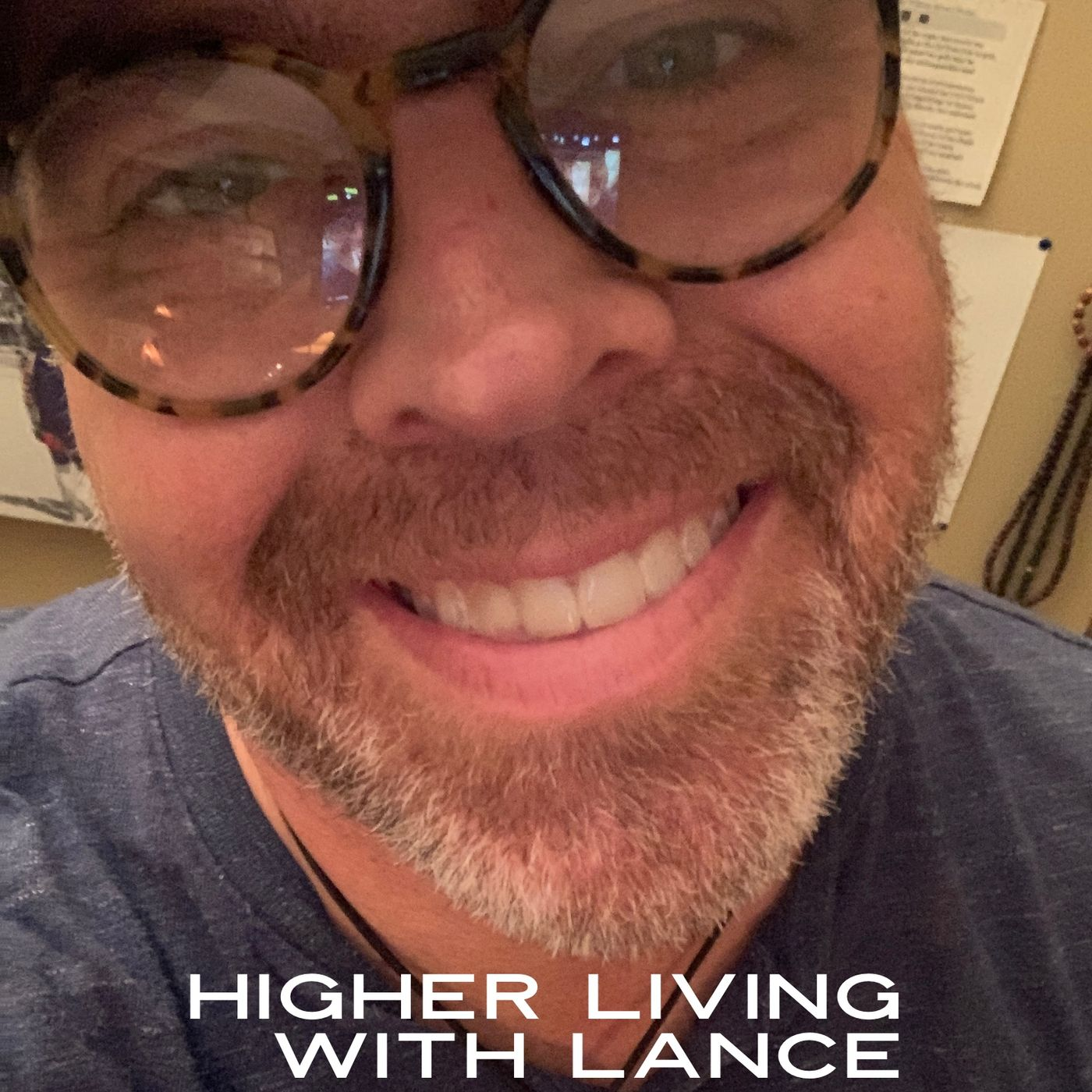 Higher Living, with Lance Jaynes