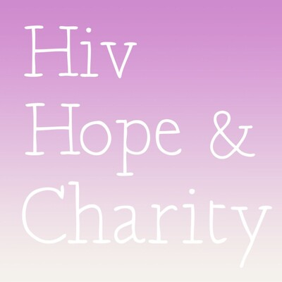 HIV, Hope & Charity