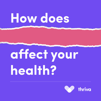 How does *blank* affect your health?