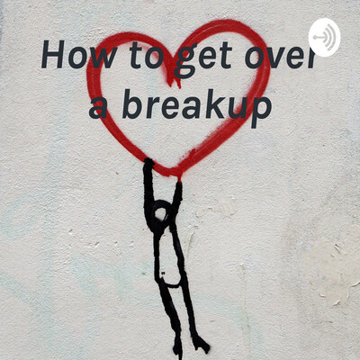 How to get over a breakup - Alexis Thomas