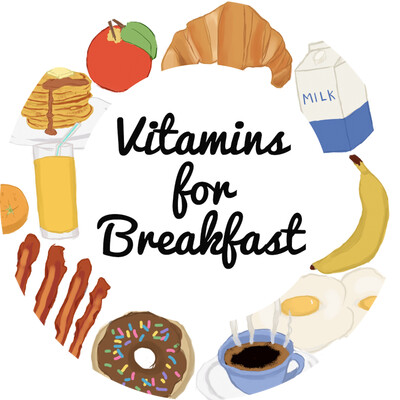Vitamins for Breakfast