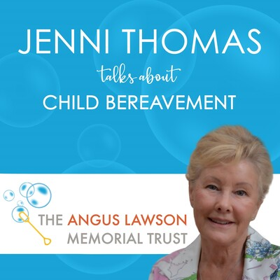 Jenni Thomas Talks About Child Bereavement