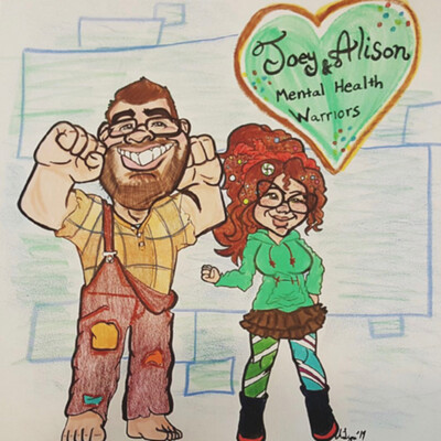 Joey & Alison: Mental Health Warriors