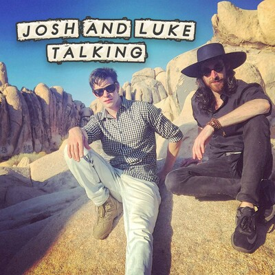 Josh And Luke Talking