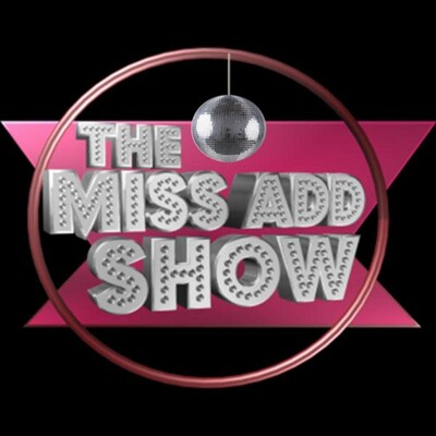Justine Ruotolo's Miss ADD Talk Show
