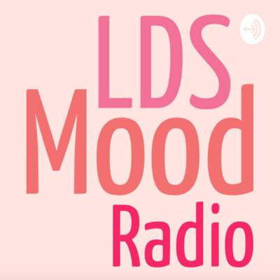 LDS Mood Radio