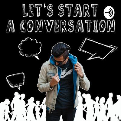 Let's Start A Conversation