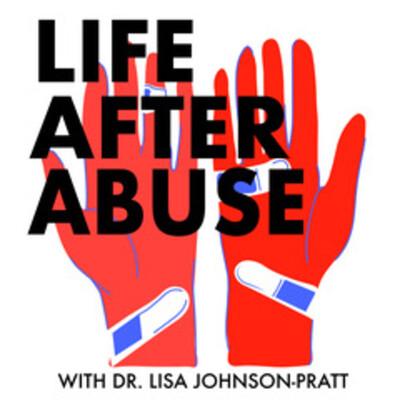 Life After Abuse Pod