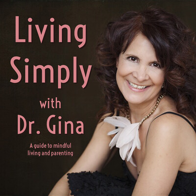 Living Simply with Dr. Gina