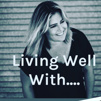Living Well With....