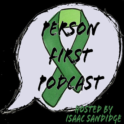Person First Podcast