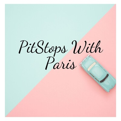 Pitstops With Paris