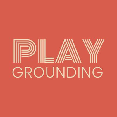 PlayGrounding