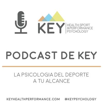 Podcast de KEY [Psicología del deporte]