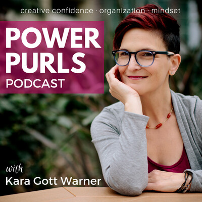 Power Purls Podcast - Empower your creativity from the inside out