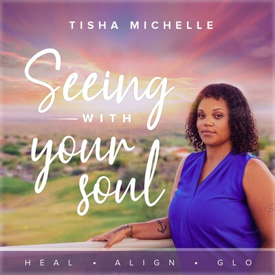 Seeing with Your Soul Podcast | Spiritual Guide & Mindset Slayer