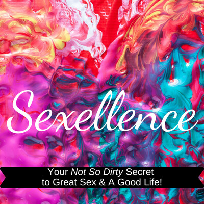 Sexellence Podcast