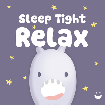 Sleep Tight Relax - Helping busy minds become calm at bedtime