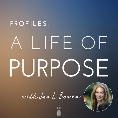 Profiles in a Life of Purpose