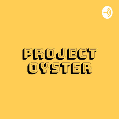 Project Oyster