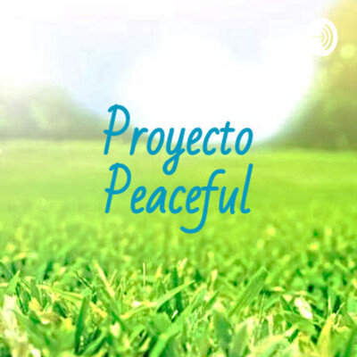 Proyecto Peaceful