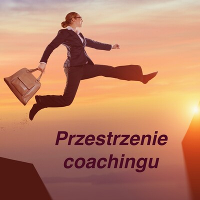 Przestrzenie coachingu