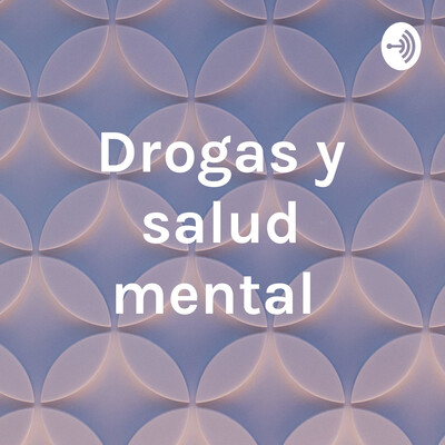 Drogas y salud mental