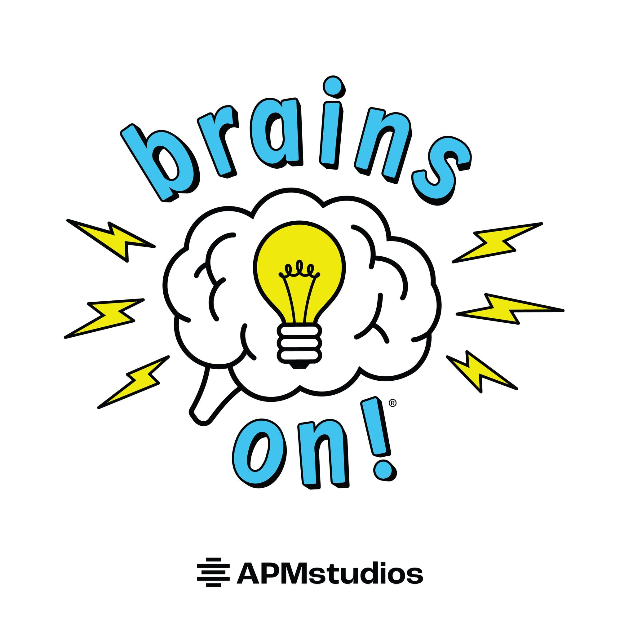 Brains On! Science podcast for kids