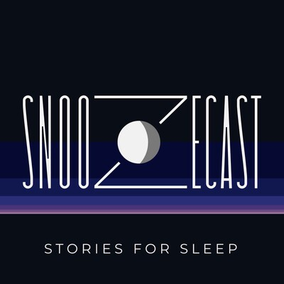 Snoozecast: Stories for Sleep