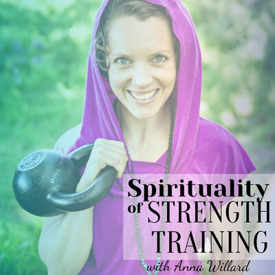 Spirituality of Strength Training