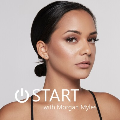 START with Morgan Myles
