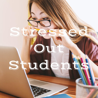 Stressed Out Students