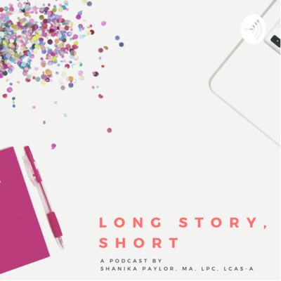 Long Story, Short