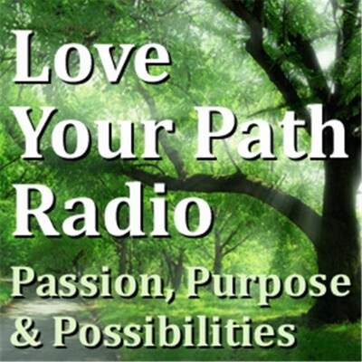 Love Your Path Show with Nancy Brook