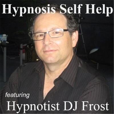 Hypnosis Self Help featuring Hypnotist DJ Frost