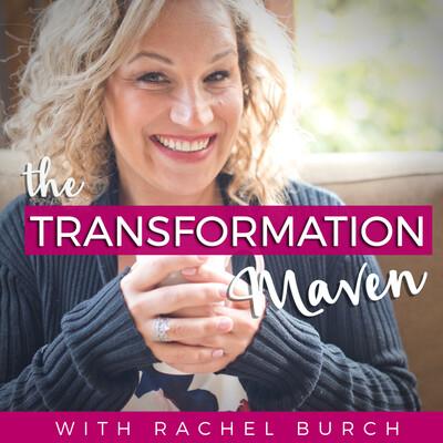 The Transformation Maven Podcast