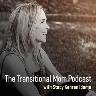The Transitional Mom Podcast