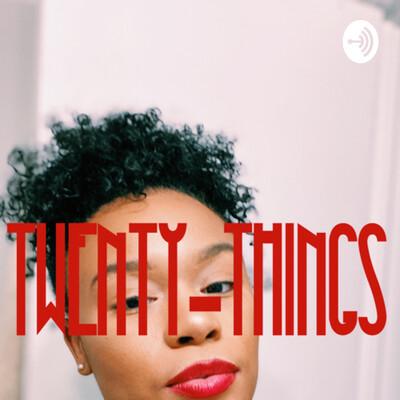Twenty Things