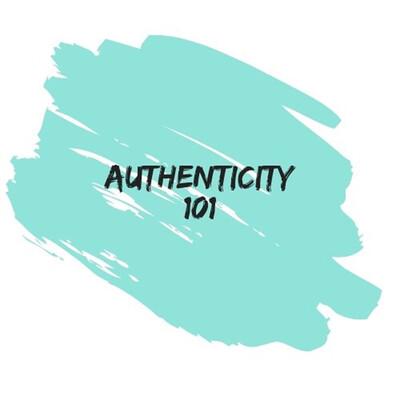 Authenticity 101