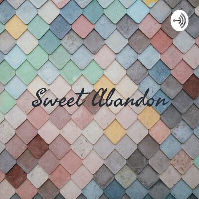 Sweet Abandon: Loss & Learning
