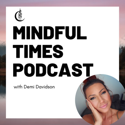 Mindful Times Podcast